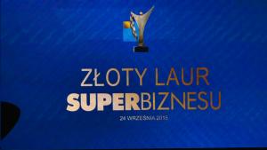 """Złoty Laur """"Super Biznesu"""" statuetki rozdane fot. ŚWIECZAK"""