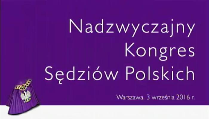 Nadzwyczajny Kongres Sędziów Polskich fot. ŚWIECZAK